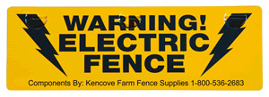 Kencove Aluminum Warning Sign